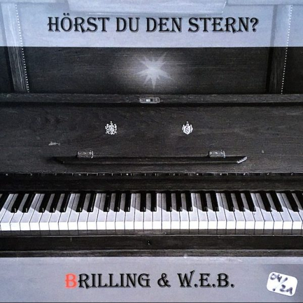 BRILLING & W.E.B. : Hörst du den stern?