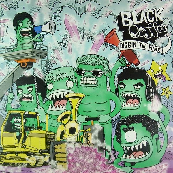 BLACK COFFEE : Diggin' the funk!
