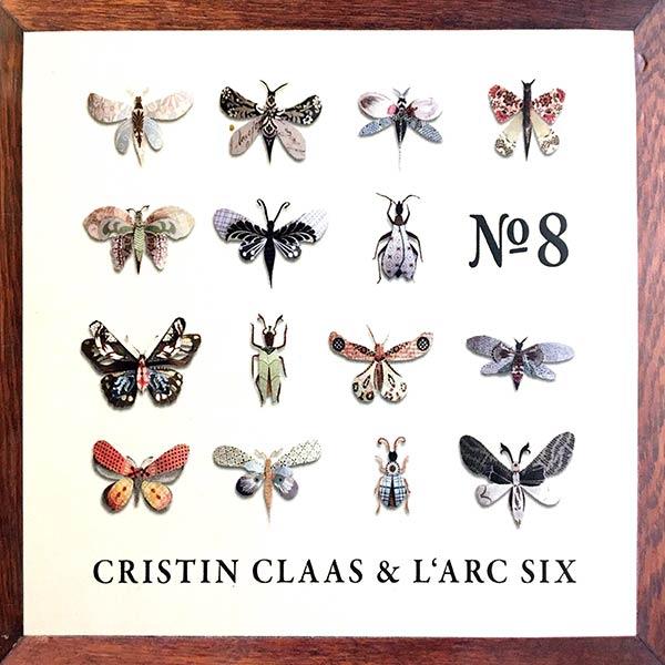 CRISTIN CLAAS & L'ARC SIX : No 8