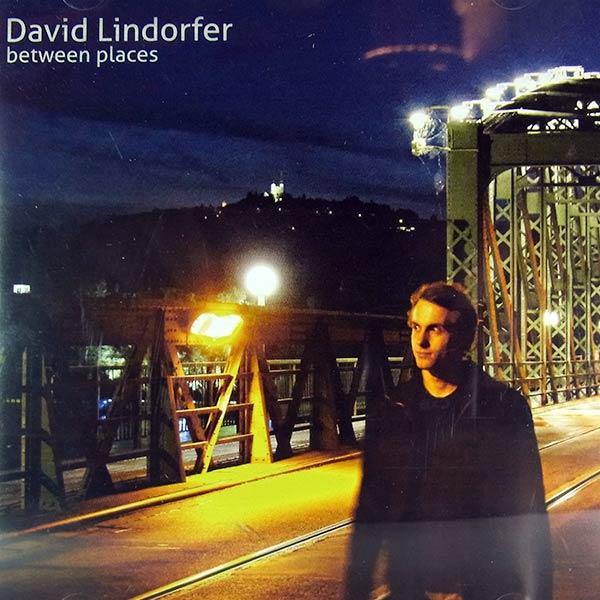 DAVID LINDORFER : Between places
