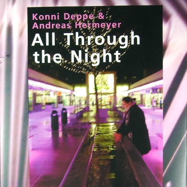 KONNI DEPPE & ANDREAS HERMEYER : All through the night