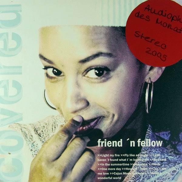 FRIEND' N FELLOW : Covered
