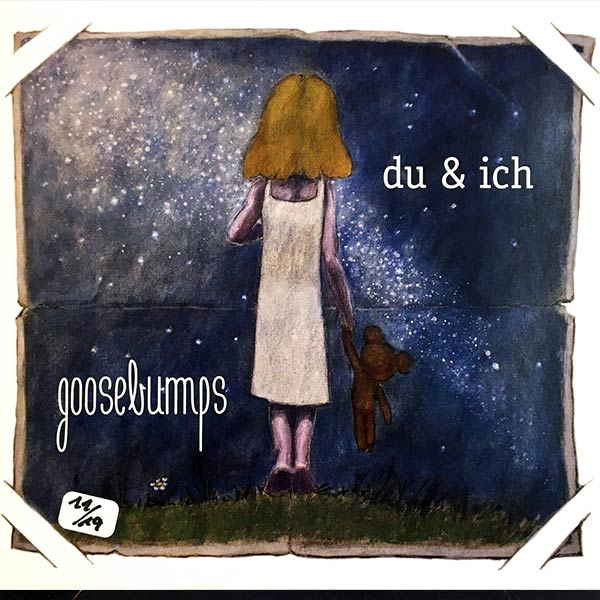 GOOSEBUMPS : Du & ich