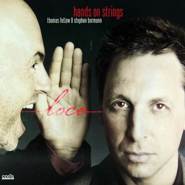 HANDS ON STRINGS : Loco