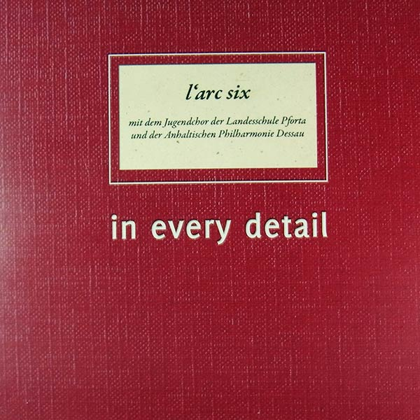 L'ARC SIX : In every detail