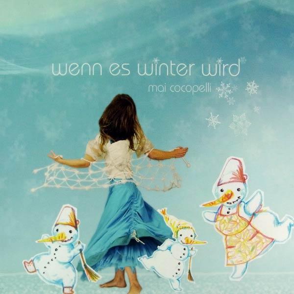 MAI COCOPELLI : Wenn es winter wird