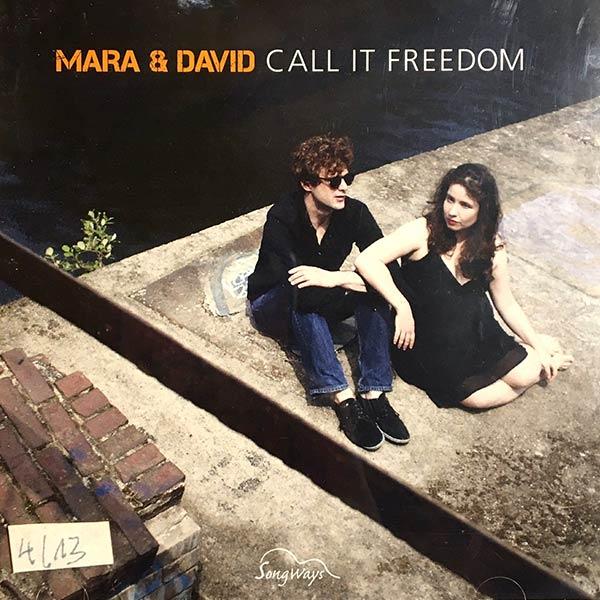 MARA & DAVID : Call it freedom