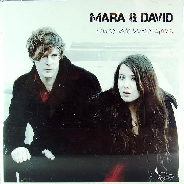 MARA & DAVID : Once we were gods