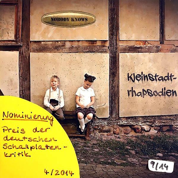 NOBODY KNOWS : Kleinstadtrhapsodien