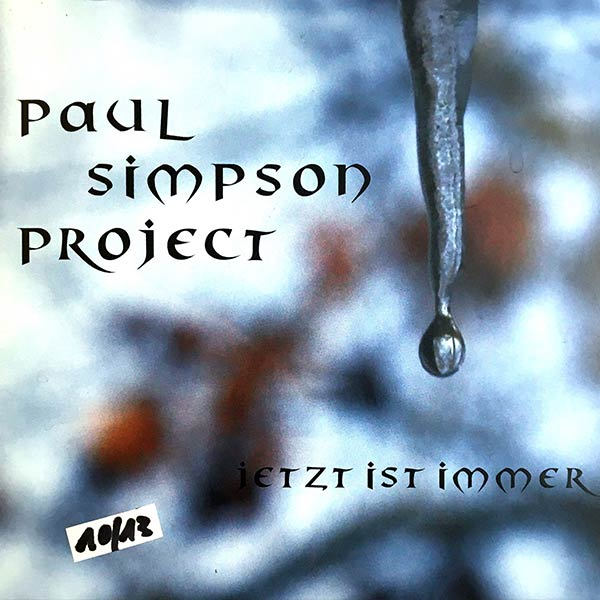 PAUL SIMPSON PROJECT : Jetzt ist immer