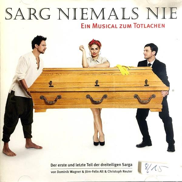 SARG NIEMALS NIE : Ein musical zum totlachen