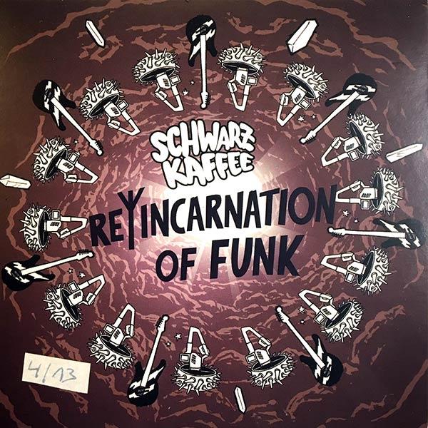 SCHWARZ KAFFEE : Reincarnation of funk