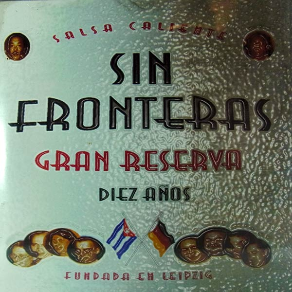 SIN FRONTERAS : Gran reserva