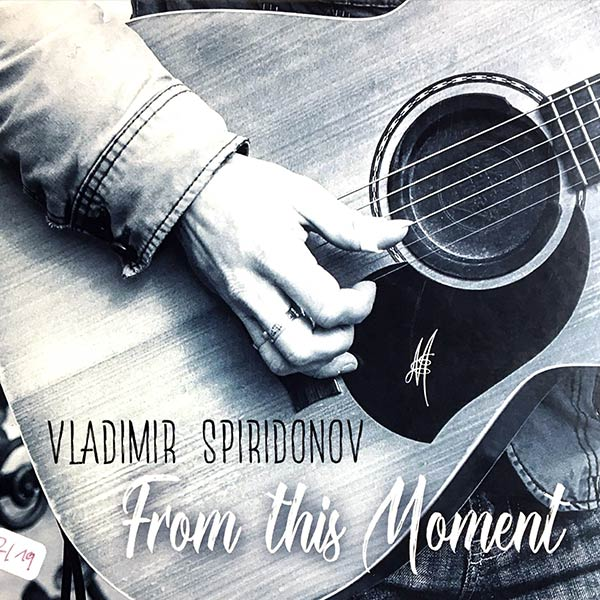 VLADIMIR SPIRIDONOV : From this moment